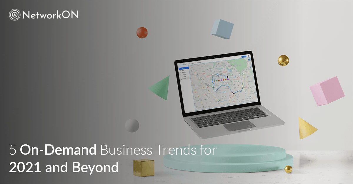 On-Demand Business Trends