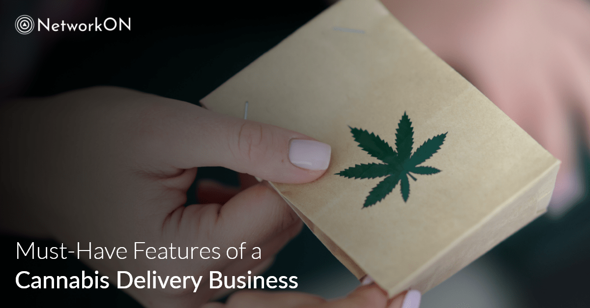 Must-Have Features of aCannabis Delivery Business