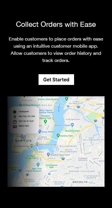 On-demand flower and gift delivery software and app - Collect orders from customers using an intuitive customer app. Allow customers to track orders and view order history.