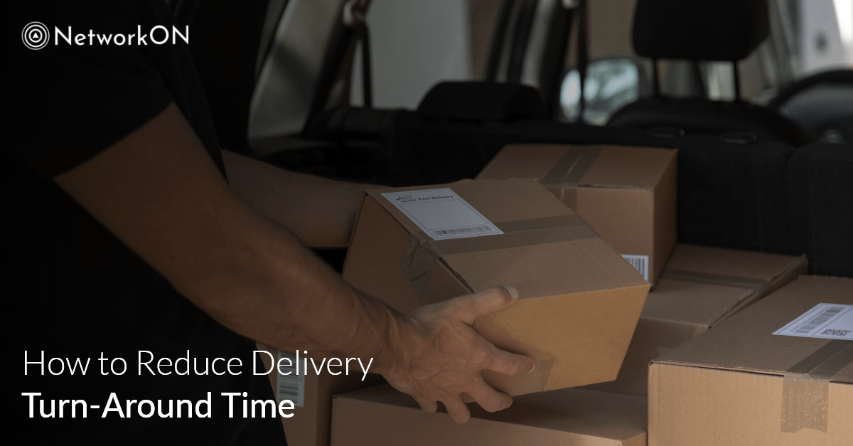 How Can You Improve the Turn-Around Time for Deliveries?